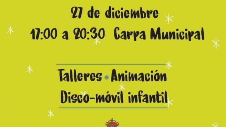 Fiesta Infantil el próximo 27 de diciembre de 2018 en la Carpa Municipal