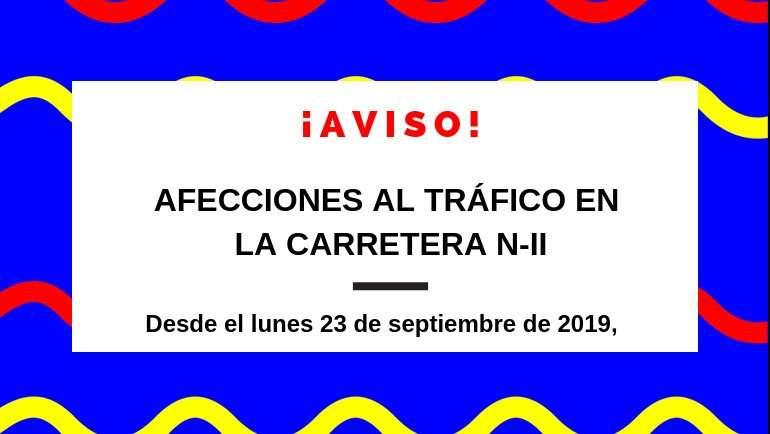 Afecciones al tráfico en la N-II debido al inicio de las obras de la rotonda de acceso al Polígono