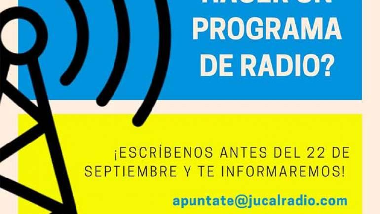 Comienza tu aventura en Jucal Radio