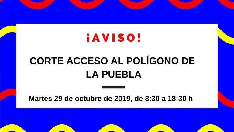 Corte acceso al Polígono de La Puebla