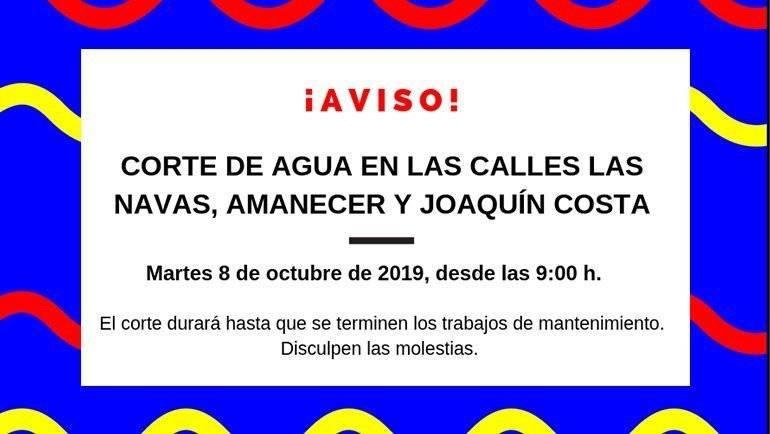 Corte de agua calles Navas, Amanecer y Joaquín Costa