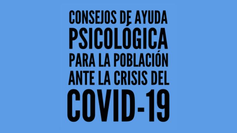 Consejos de ayuda psicológica para la población ante la crisis del COVID-19
