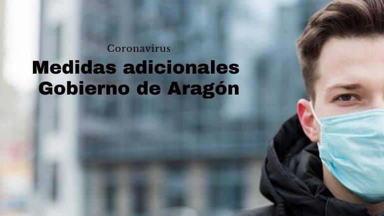El Gobierno de Aragón adopta medidas adicionales para responder al impacto del COVID-19