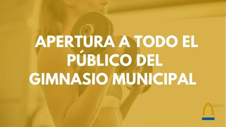 El Gimnasio Municipal abre a todo el público las instalaciones desde el 1 de julio