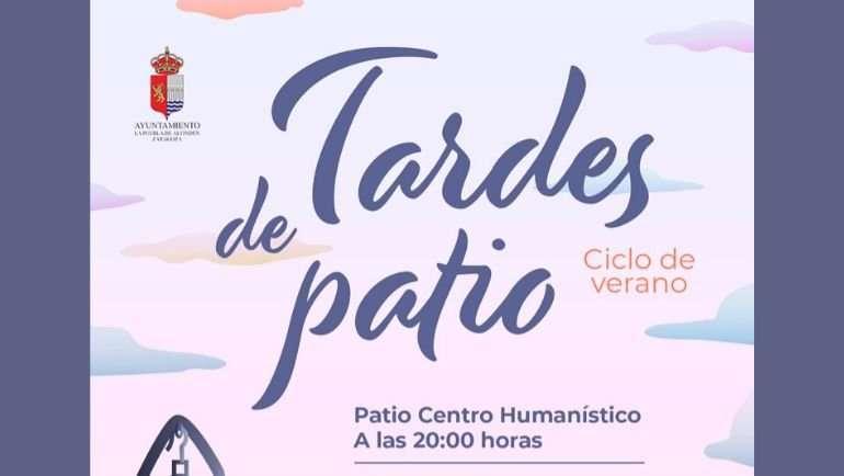 El Servicio Municipal de Cultura organiza el ciclo de verano Tardes de Patio