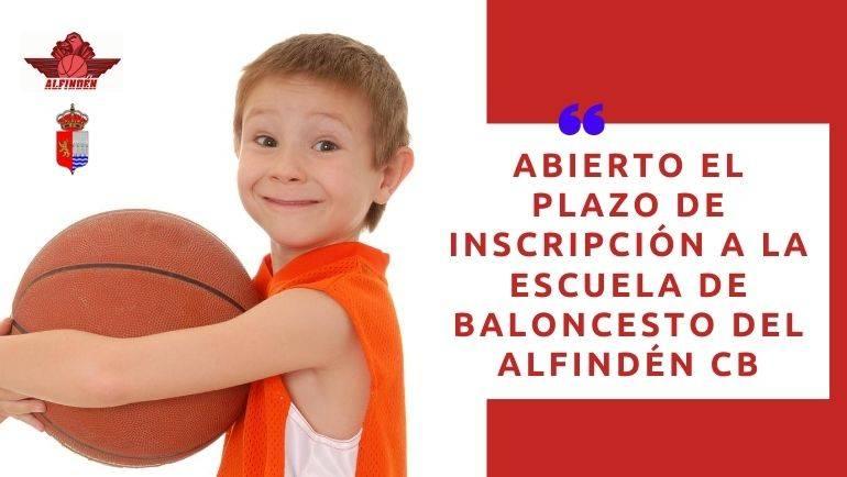 Abierto el plazo de inscripción a la Escuela de Baloncesto del Alfindén CB