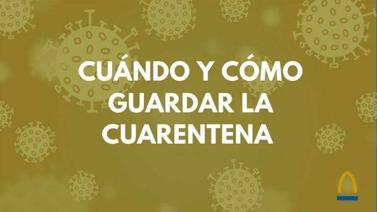 La cuarentena ayuda a prevenir la propagación del coronavirus